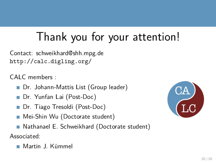 Thank you for your attention! Contact: schweikh...