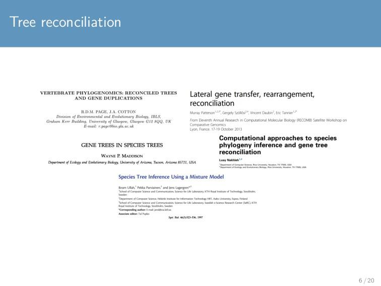 Tree reconciliation 6 / 20