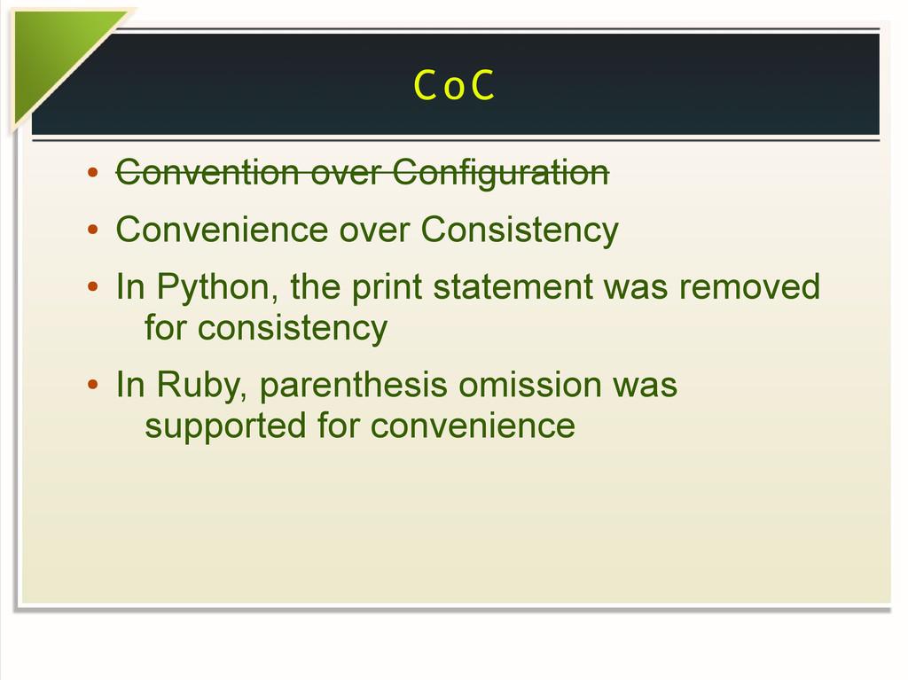 CoC ● Convention over Configuration ● Convenien...