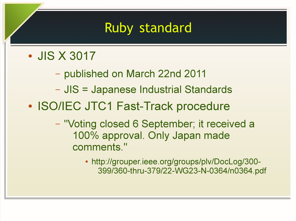 Ruby standard ● JIS X 3017 – published on March...