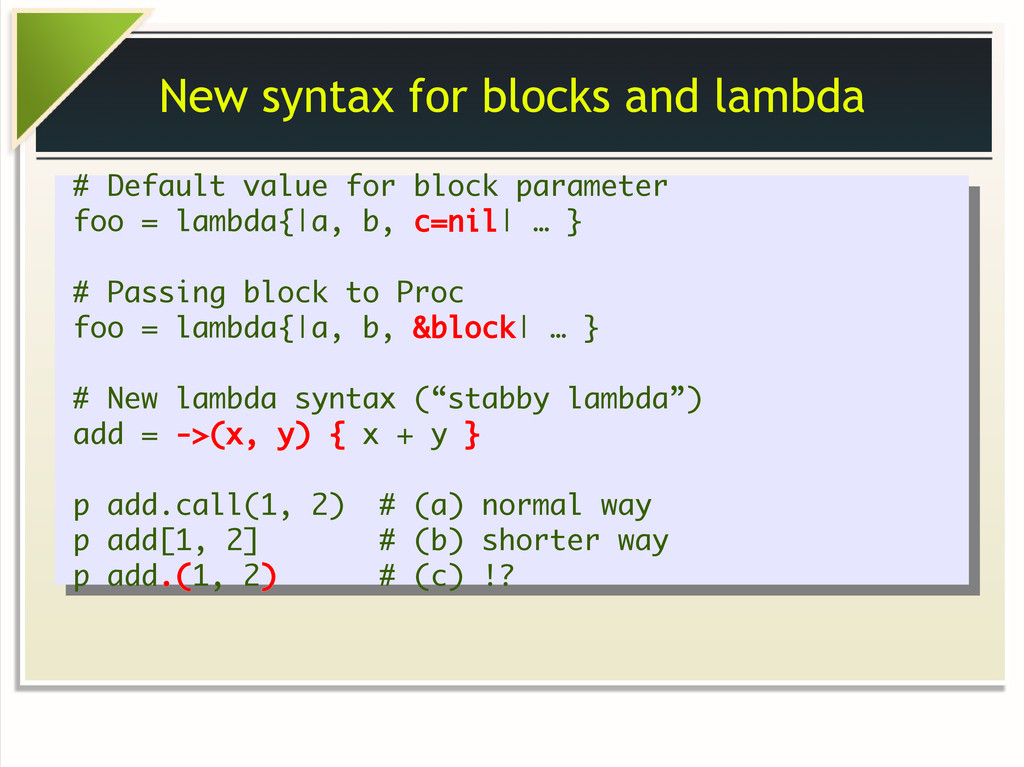 New syntax for blocks and lambda # Default valu...