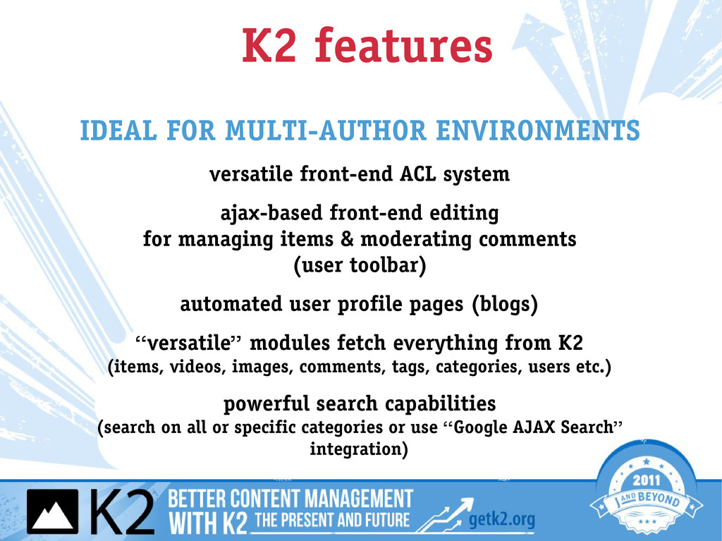 K2 features IDEAL FOR MULTI-AUTHOR ENVIRONMENTS...