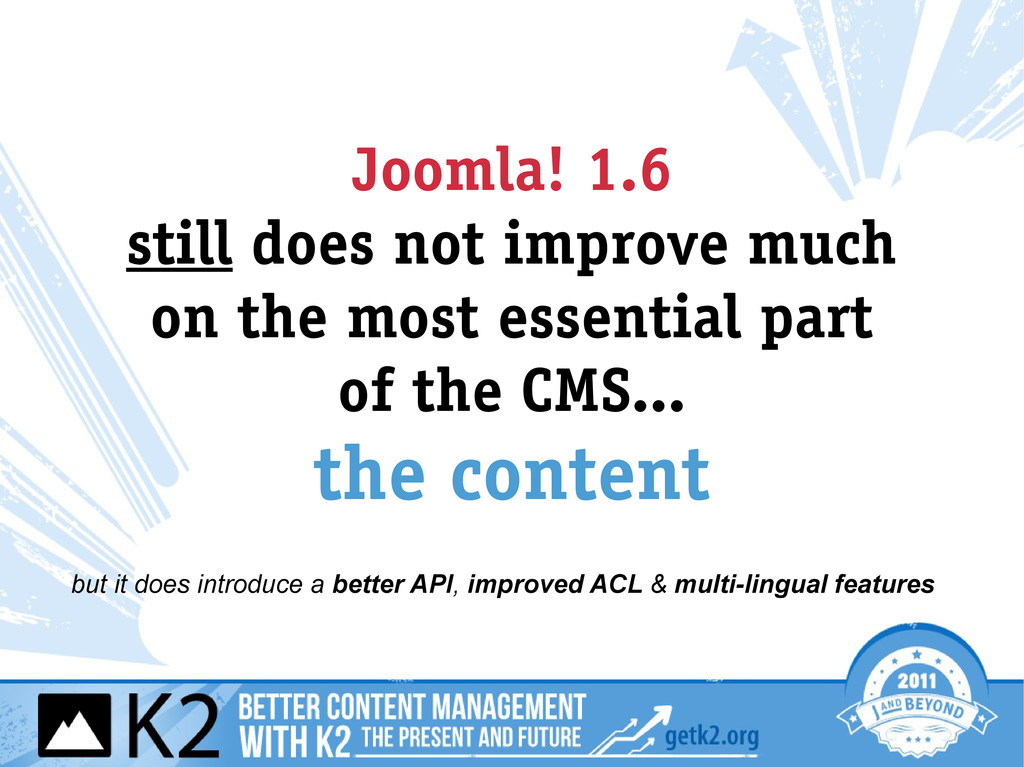 Joomla! 1.6 still does not improve much on the ...
