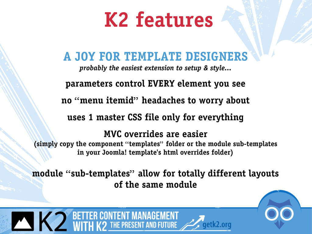 K2 features A JOY FOR TEMPLATE DESIGNERS probab...