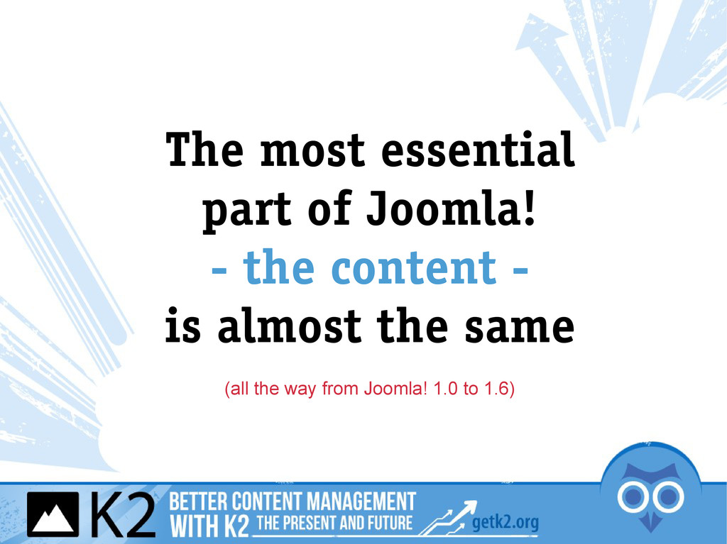The most essential part of Joomla! - the conten...
