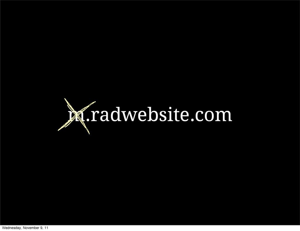 m.radwebsite.com Wednesday, November 9, 11