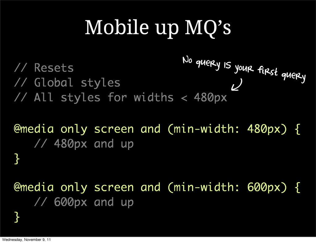 Mobile up MQ's @media only screen and (min-widt...