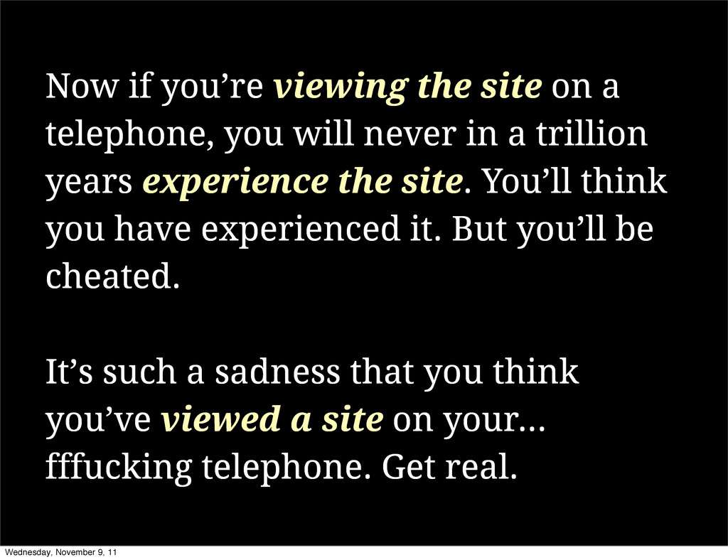 Now if you're viewing the site on a telephone, ...