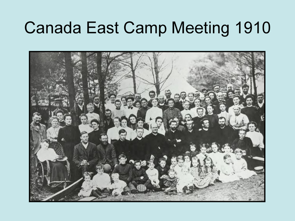 Canada East Camp Meeting 1910