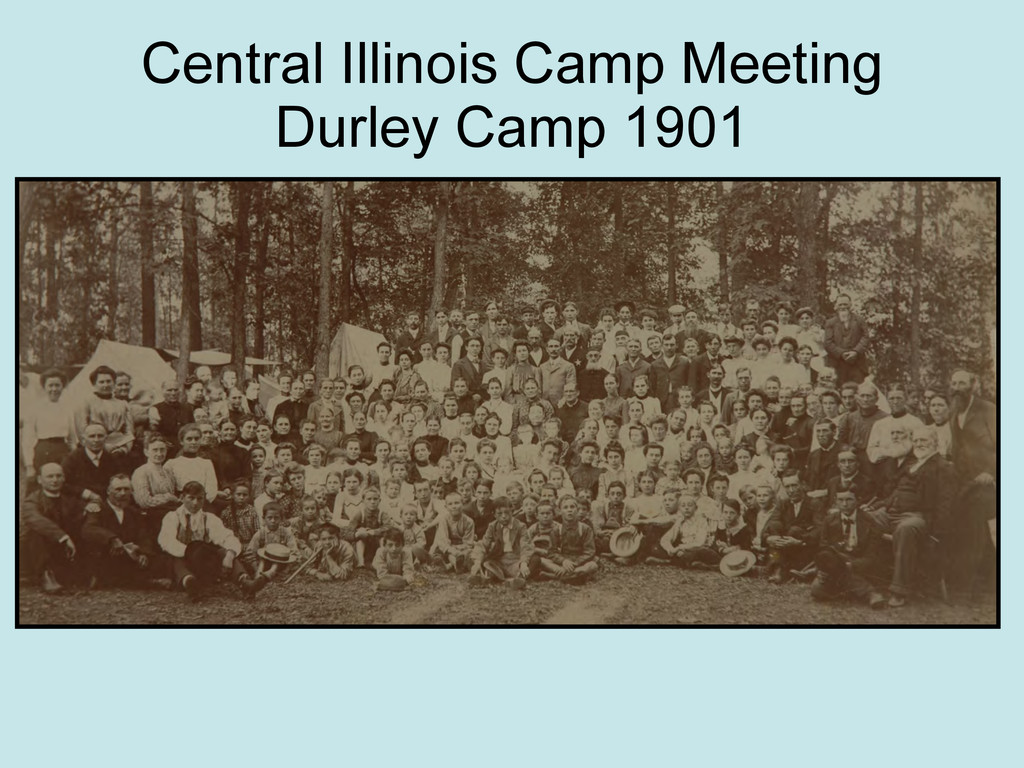 Central Illinois Camp Meeting Durley Camp 1901