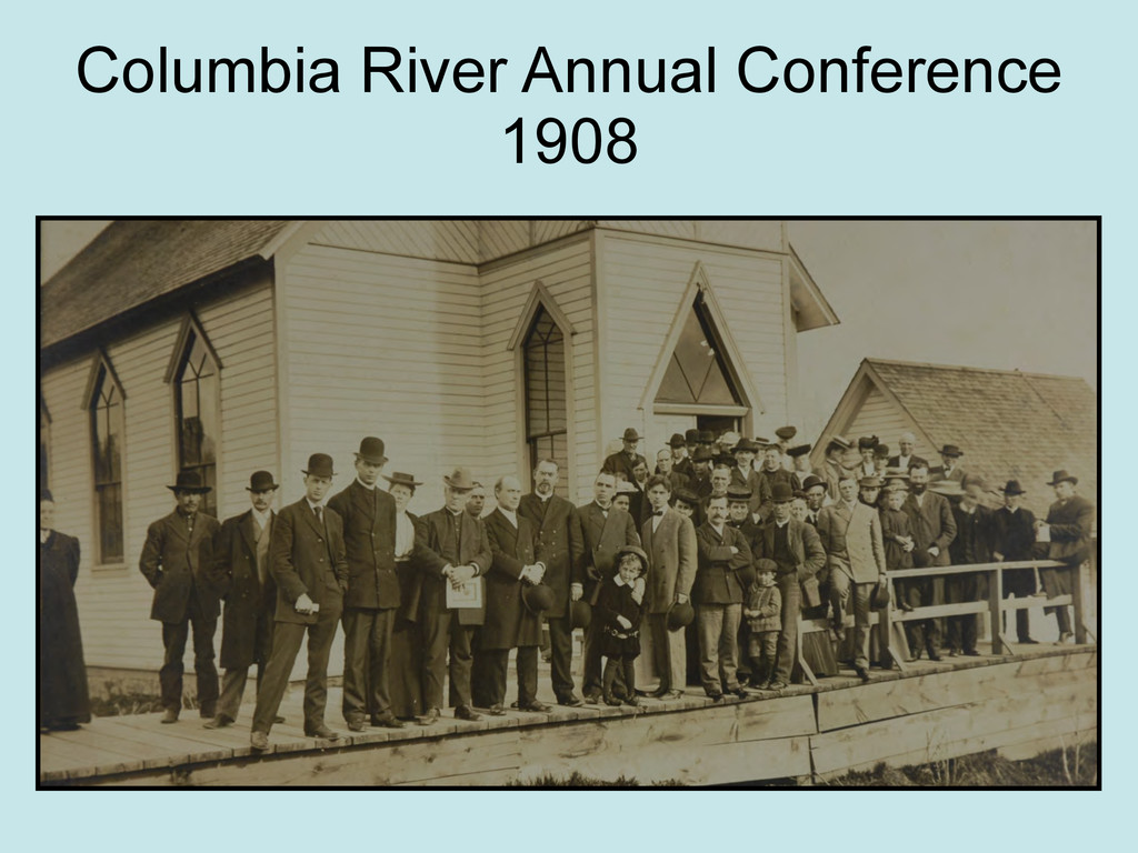 Columbia River Annual Conference 1908