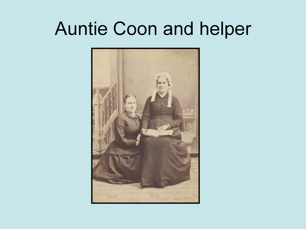 Auntie Coon and helper