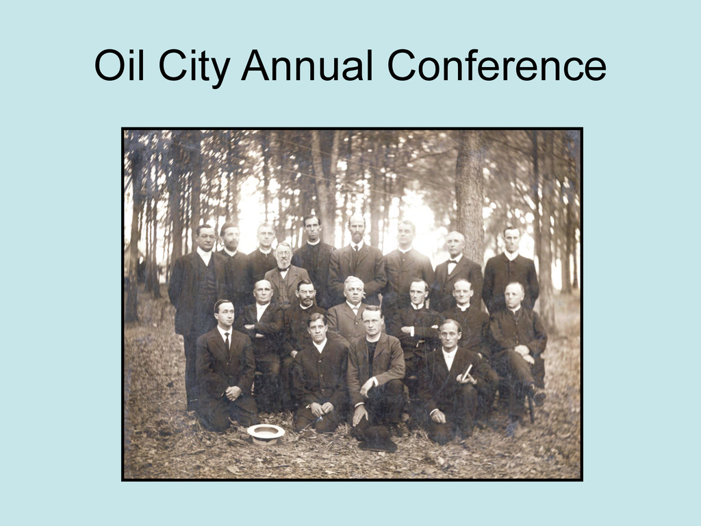 Oil City Annual Conference