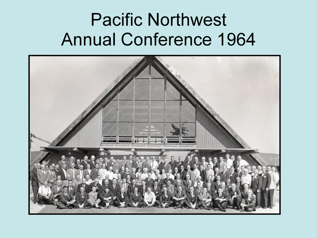Pacific Northwest Annual Conference 1964