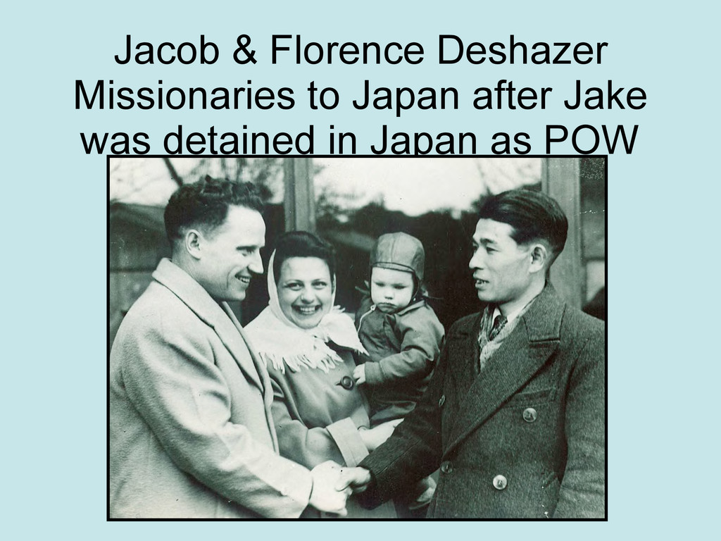 Jacob & Florence Deshazer Missionaries to Japan...