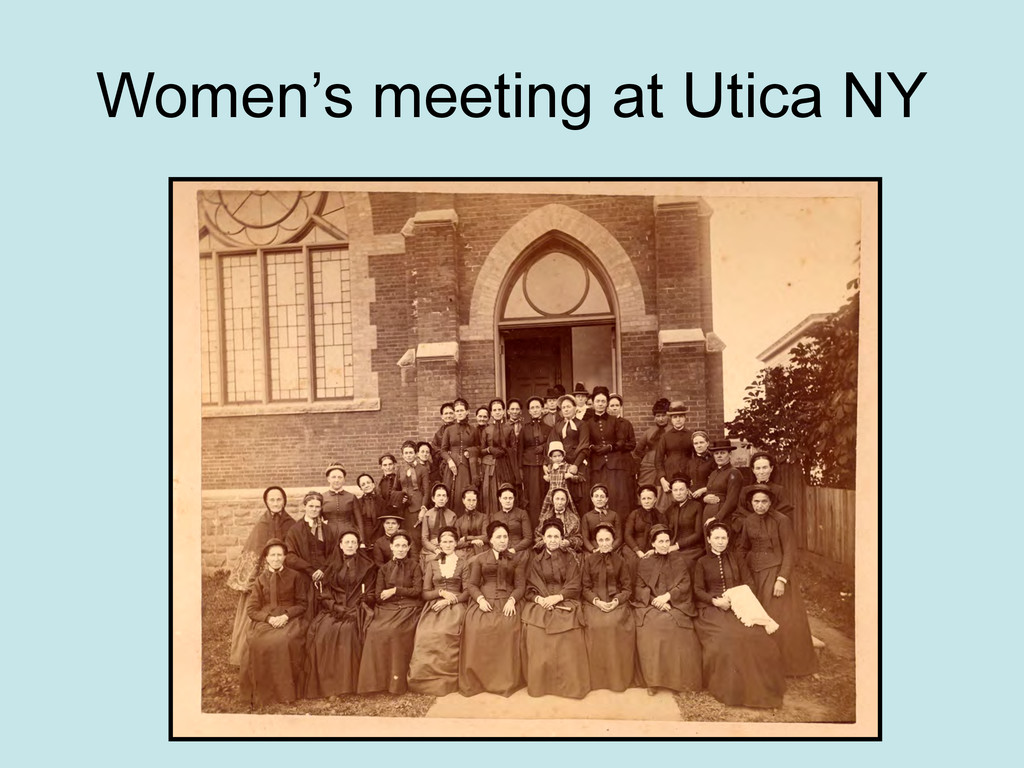 Women's meeting at Utica NY