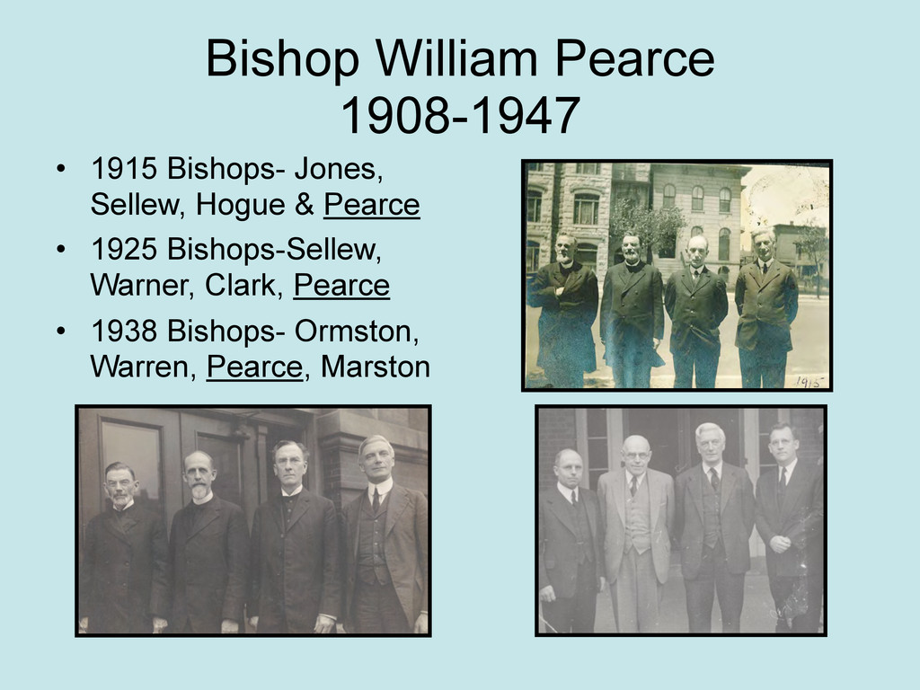 Bishop William Pearce 1908-1947 • 1915 Bishops-...
