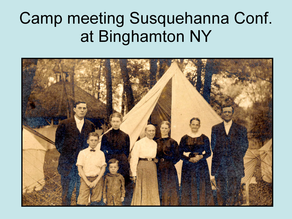 Camp meeting Susquehanna Conf. at Binghamton NY