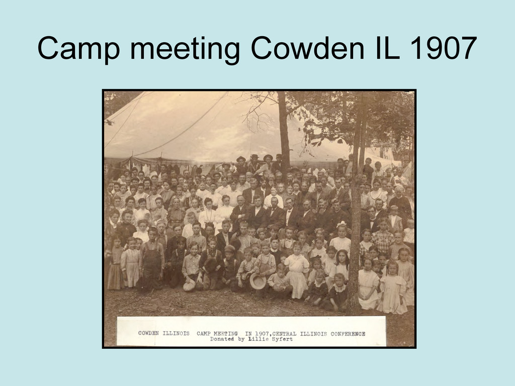 Camp meeting Cowden IL 1907