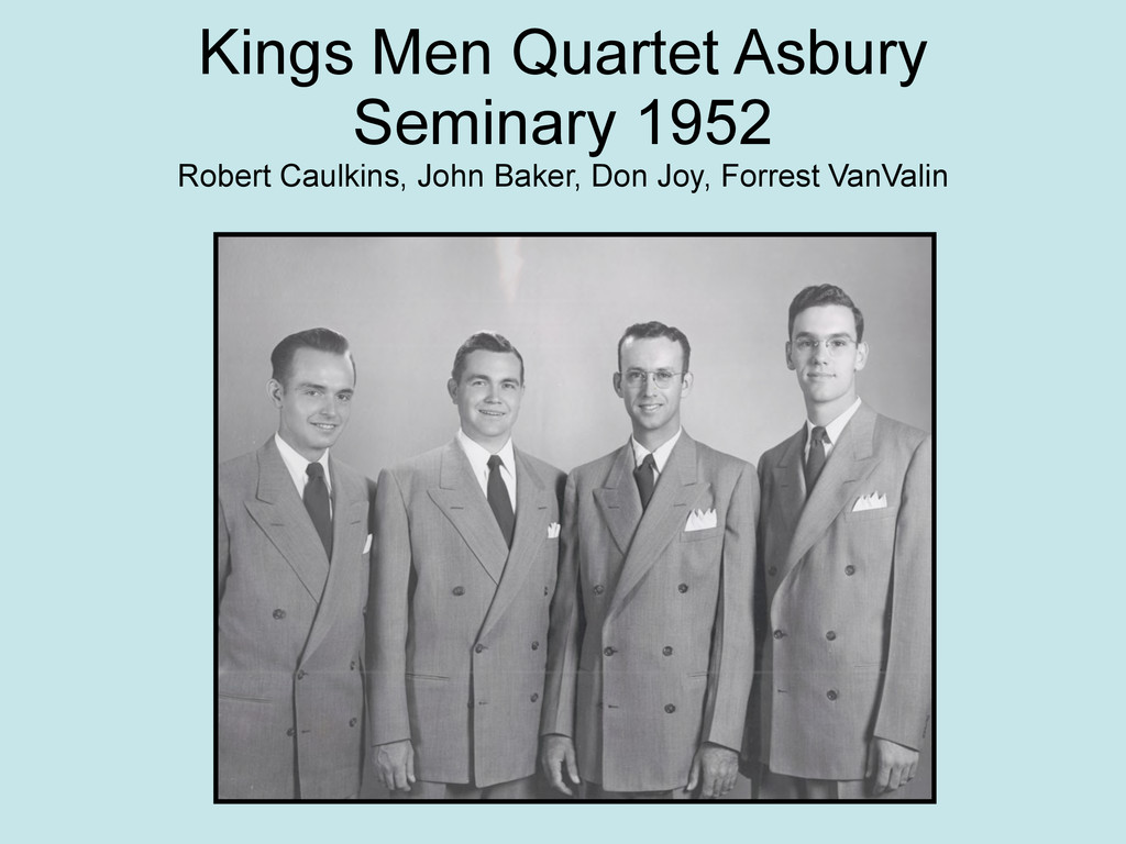 Kings Men Quartet Asbury Seminary 1952 Robert C...