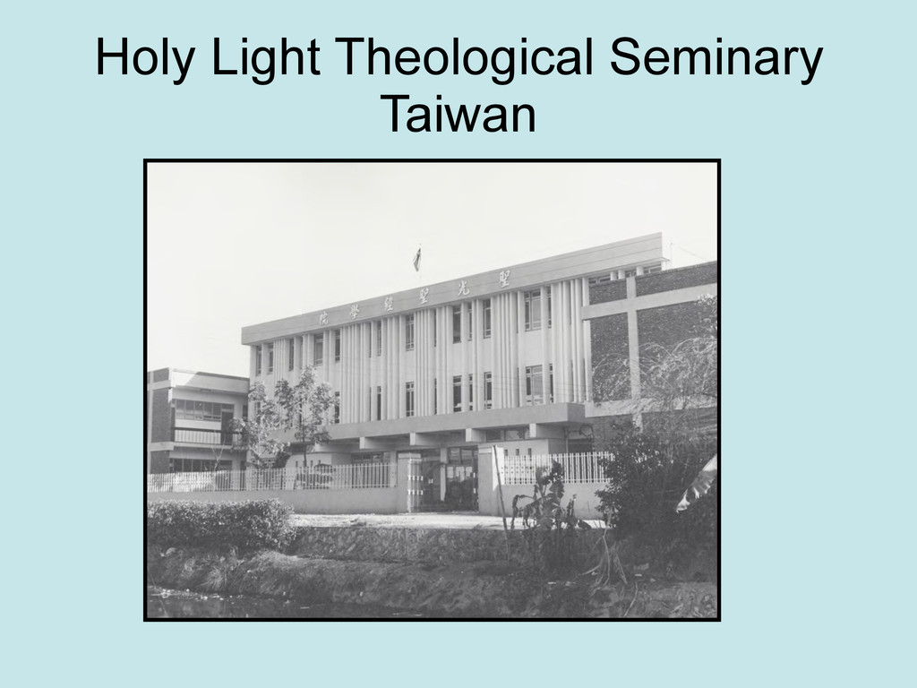 Holy Light Theological Seminary Taiwan