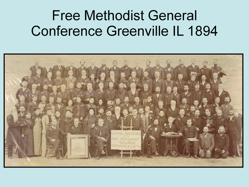 Free Methodist General Conference Greenville IL...