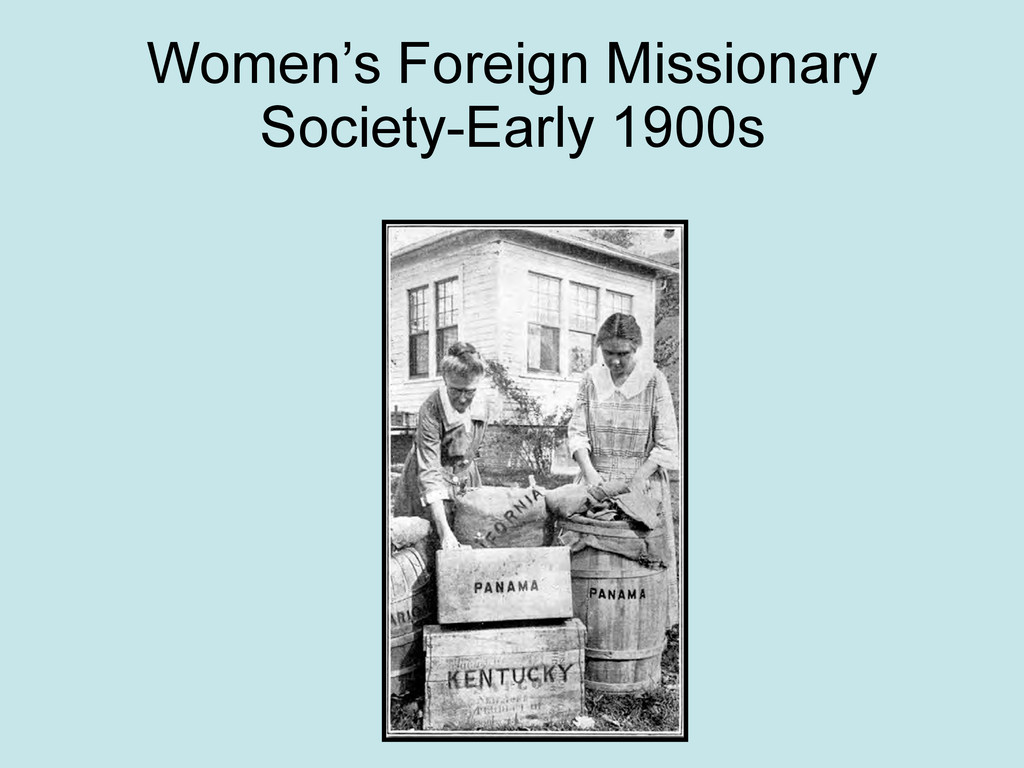 Women's Foreign Missionary Society-Early 1900s