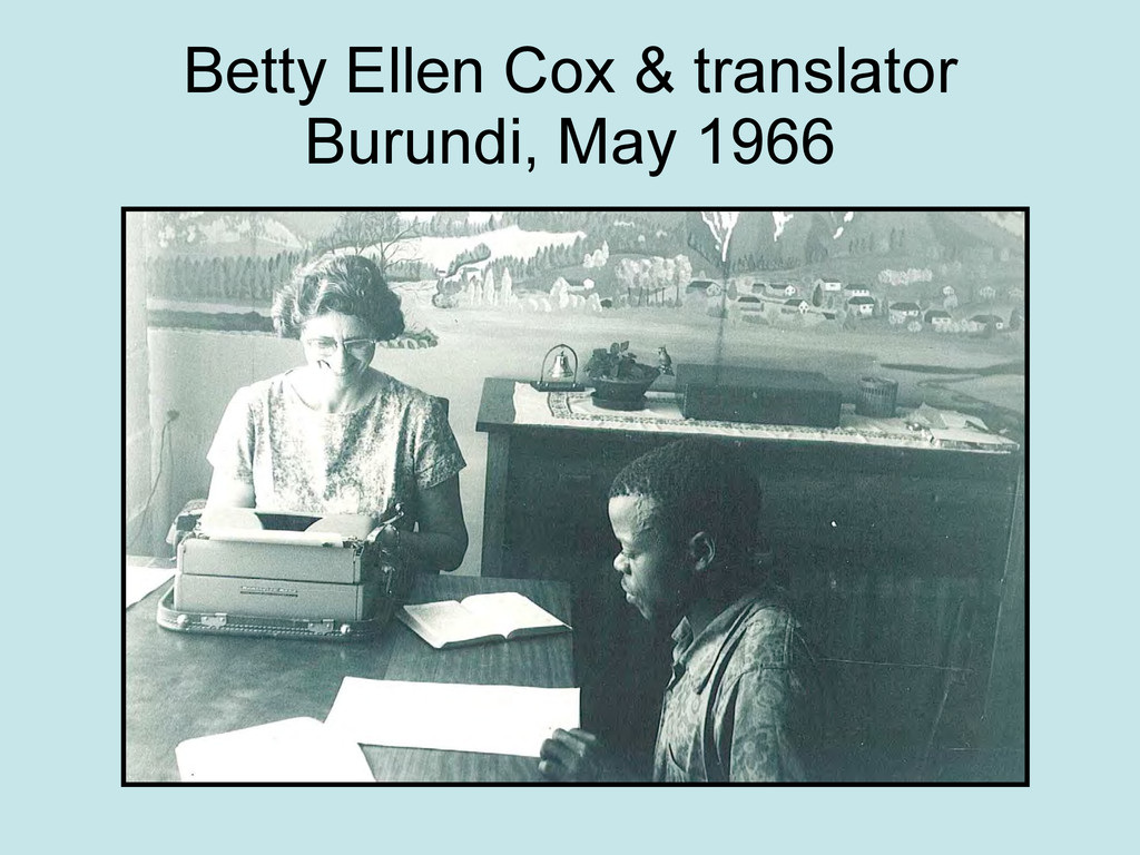 Betty Ellen Cox & translator Burundi, May 1966