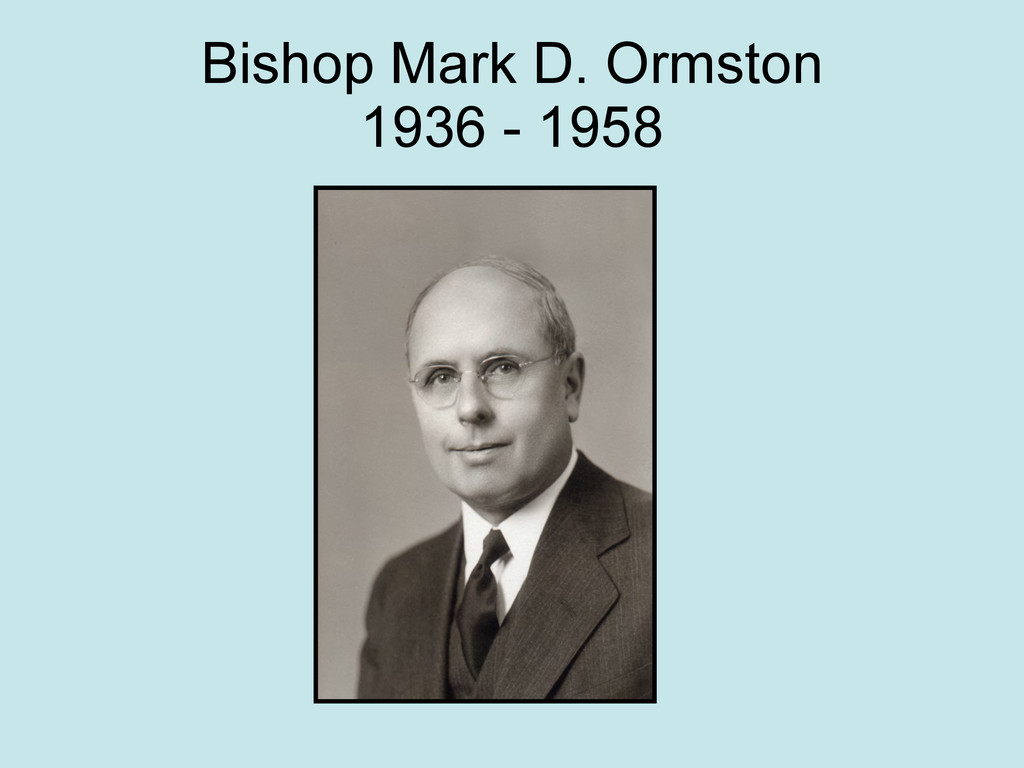 Bishop Mark D. Ormston 1936 - 1958