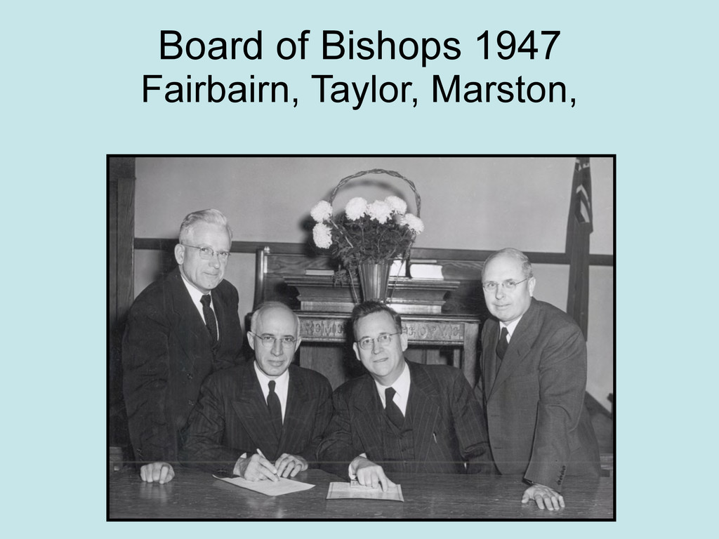 Board of Bishops 1947 Fairbairn, Taylor, Marsto...