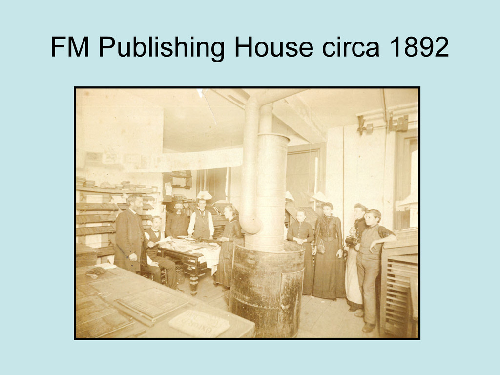 FM Publishing House circa 1892