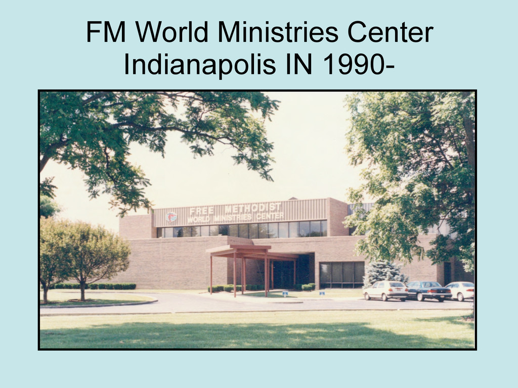 FM World Ministries Center Indianapolis IN 1990-