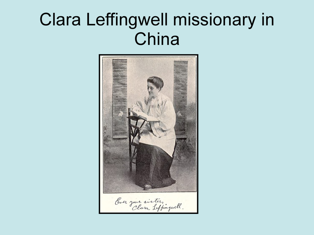 Clara Leffingwell missionary in China