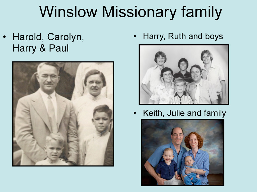 Winslow Missionary family • Harry, Ruth and boy...