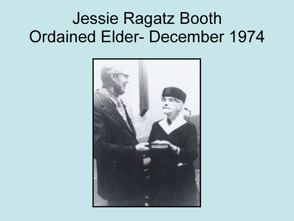 Jessie Ragatz Booth Ordained Elder- December 19...