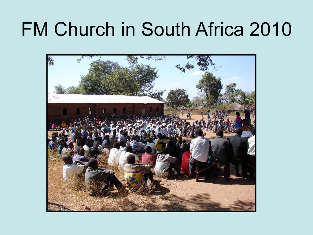 FM Church in South Africa 2010
