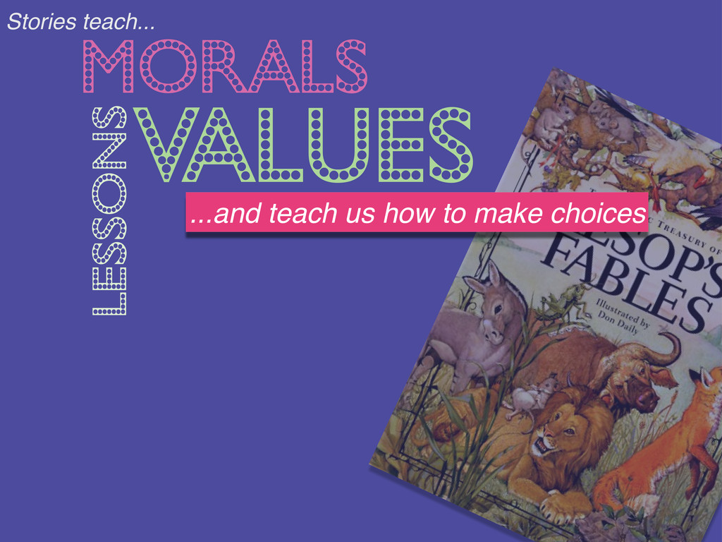 "MORALS VALUES LESSONS !""#$%&'(""&)*+,,, ...and t..."