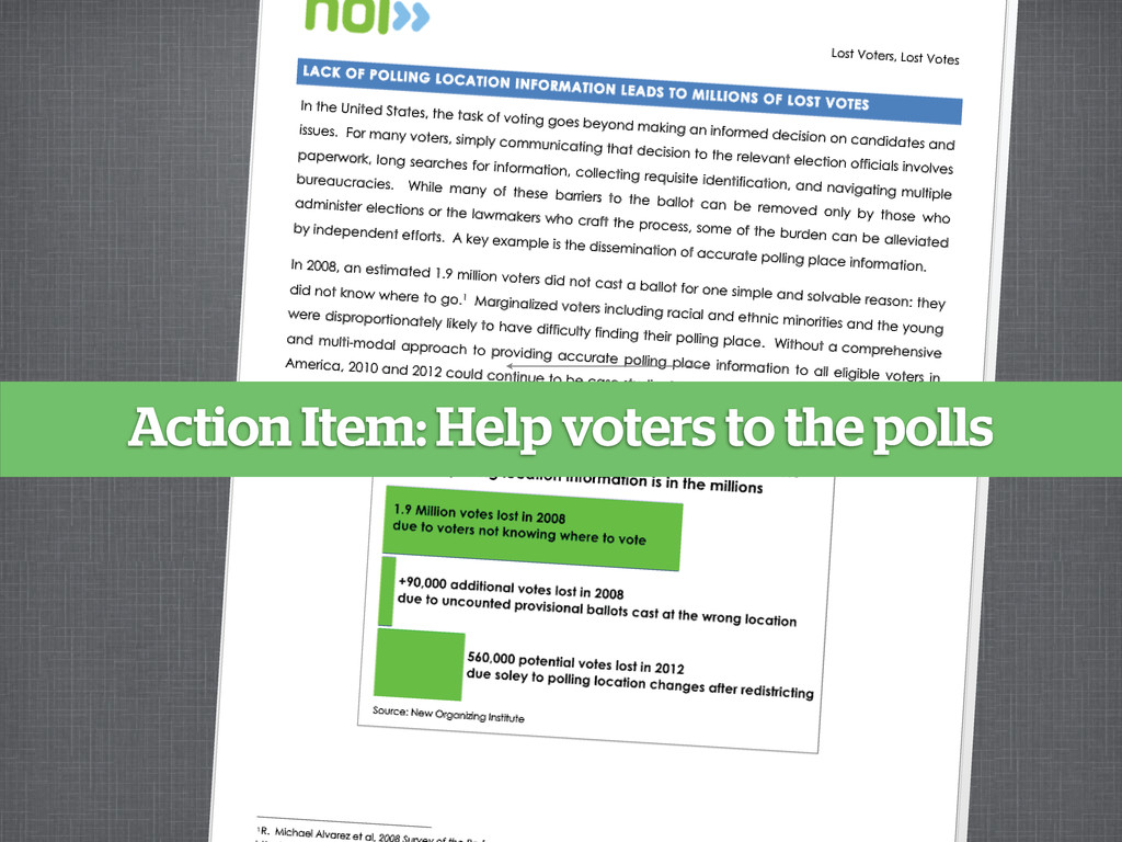 Action Item: Help voters to the polls