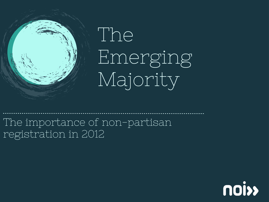The Emerging Majority The importance of non-par...