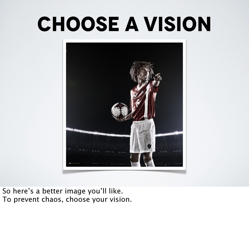 choose a vision So here's a better image you'll...