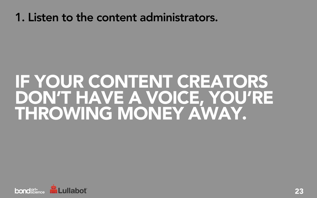 IF YOUR CONTENT CREATORS DON'T HAVE A VOICE, YO...