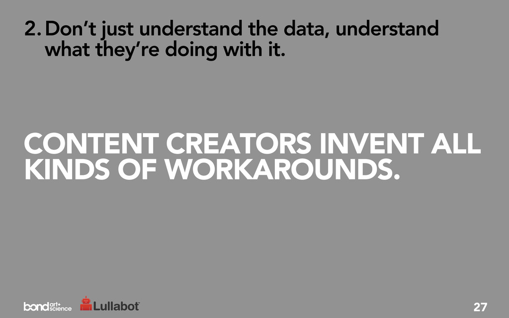 CONTENT CREATORS INVENT ALL KINDS OF WORKAROUND...