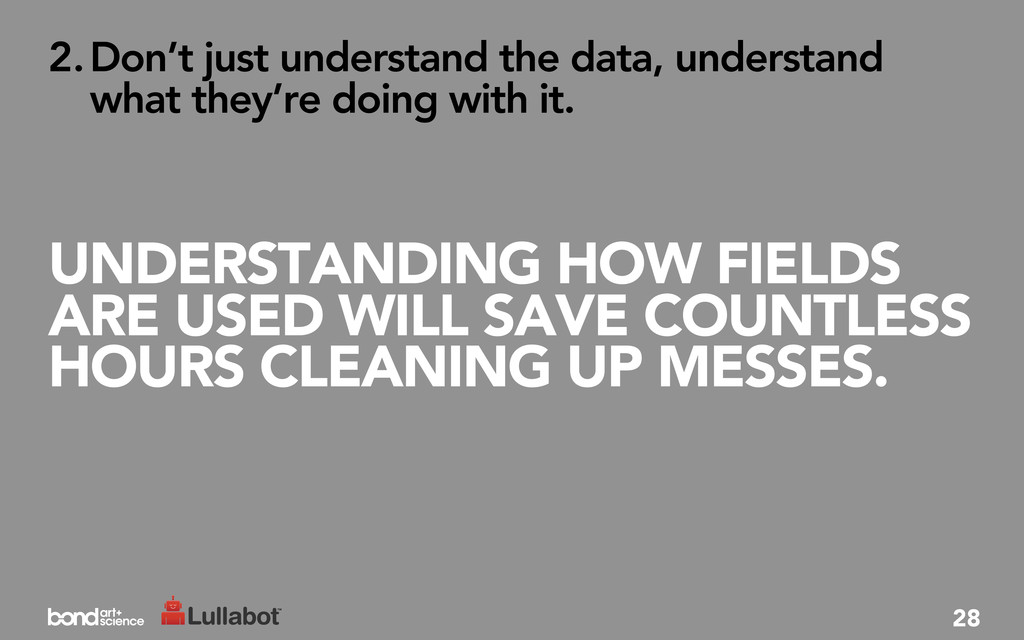 UNDERSTANDING HOW FIELDS ARE USED WILL SAVE COU...