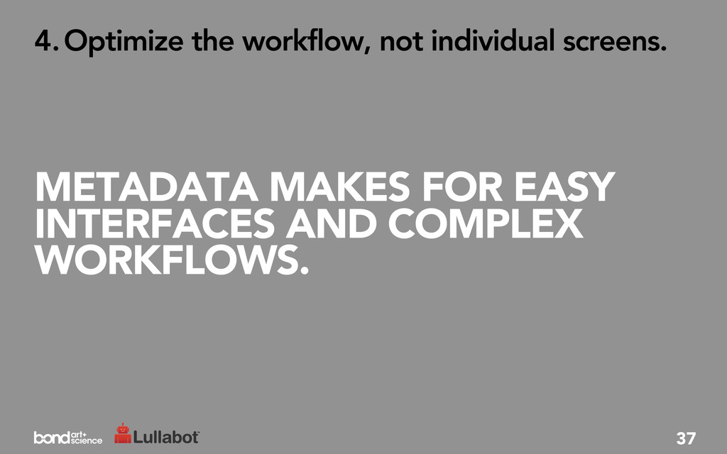 METADATA MAKES FOR EASY INTERFACES AND COMPLEX ...