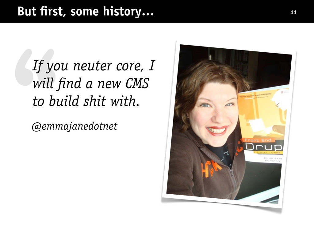 """ @emmajanedotnet But first, some history… 11 If..."