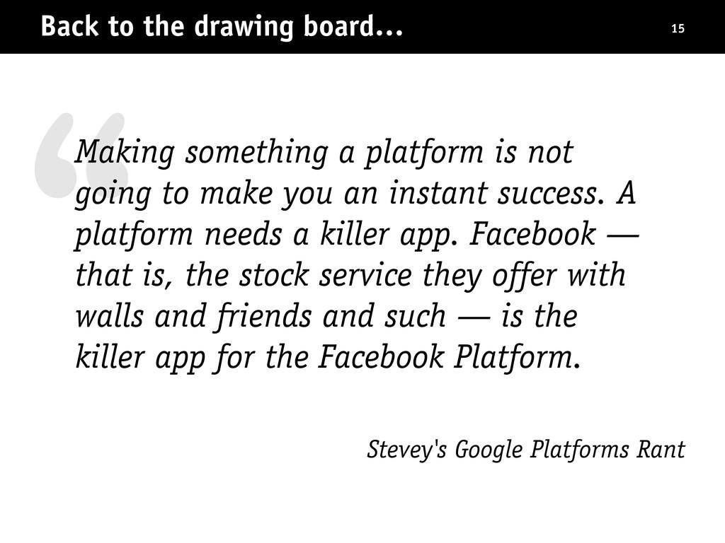 """ Stevey's Google Platforms Rant Back to the dr..."