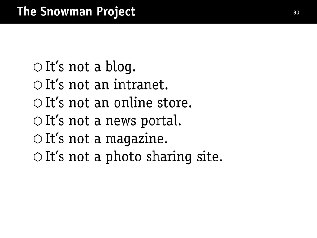 The Snowman Project 30 ⬡ It's not a blog. ⬡ It'...