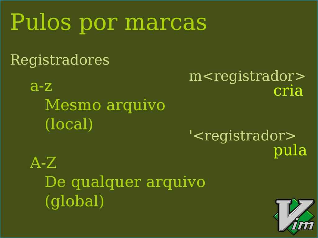 Pulos por marcas m<registrador> '<registrador> ...