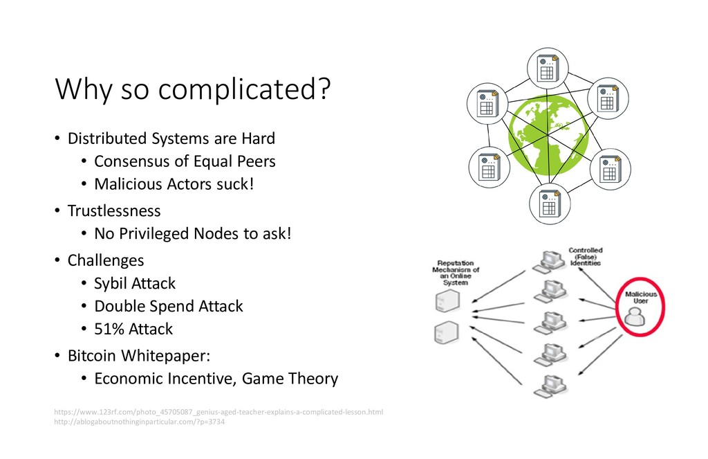Why so complicated? • Distributed Systems are H...