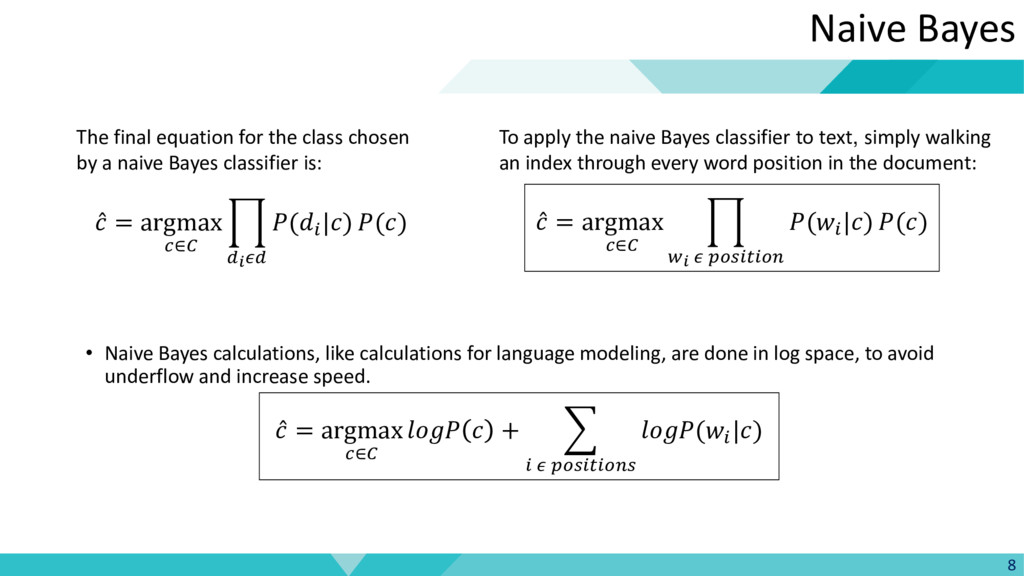 8 Naive Bayes The final equation for the class ...